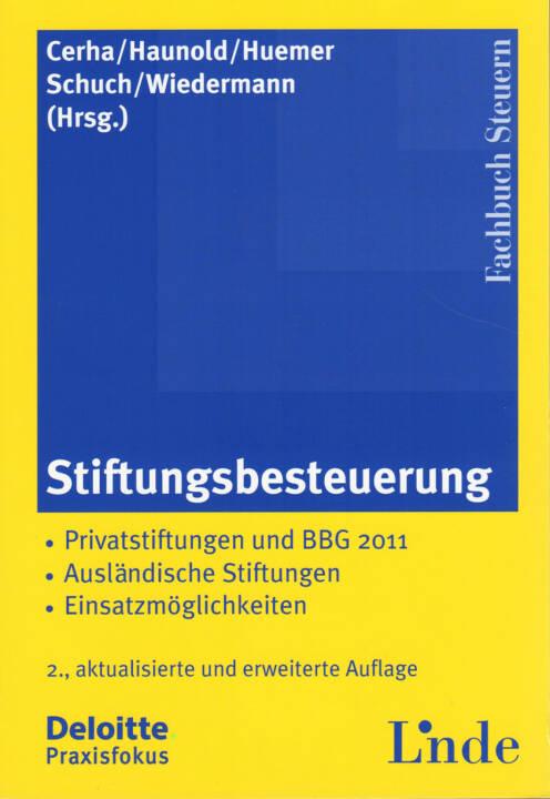 Günter Cerha / Peter Haunold / Edgar Huemer / Josef Schuch / Klaus Wiedermann - Stiftungsbesteuerung - http://boerse-social.com/financebooks/show/gunter_cerha_peter_haunold_edgar_huemer_josef_schuch_klaus_wiedermann_-_stiftungsbesteuerung