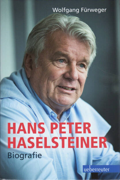 http://boerse-social.com/financebooks/show/wolfgang_furweger_-_hans_peter_haselsteiner_biografie (24.04.2015)