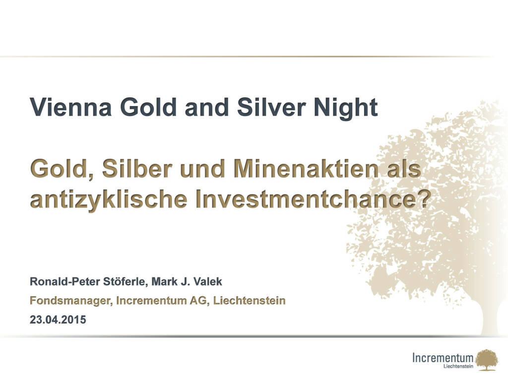 Gold, Silber und Minenaktien als antizyklische Investmentchance? (24.04.2015)