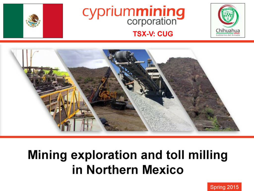 Mining exploration and toll milling in Northern Mexico (26.04.2015)