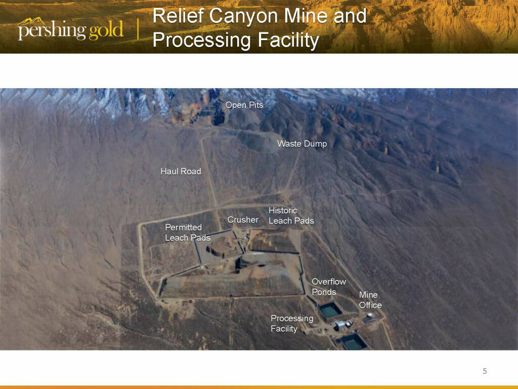 Relief Canyon Mine and Processing Facility - Pershing Gold (26.04.2015)