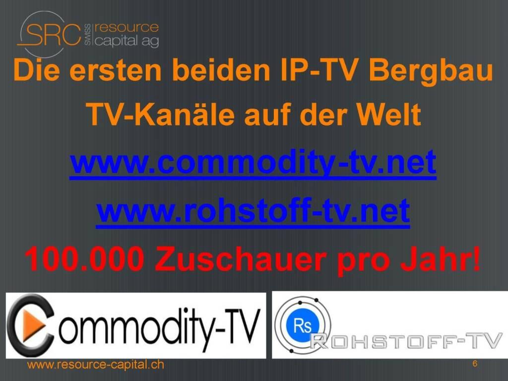 Die ersten beiden IP-TV Bergbau TV-Kanäle auf der Welt - Swiss Resource Capital) (26.04.2015)