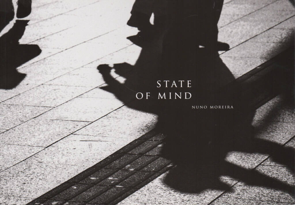 Nuno Moreira - State of Mind, Self published 2013, Cover - http://josefchladek.com/book/nuno_moreira_-_state_of_mind, © (c) josefchladek.com (07.05.2015)