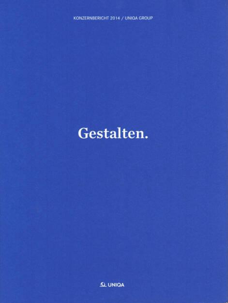 Uniqa Geschäftsbericht 2014 - http://boerse-social.com/financebooks/show/uniqa_geschaftsbericht_2014 (11.05.2015)