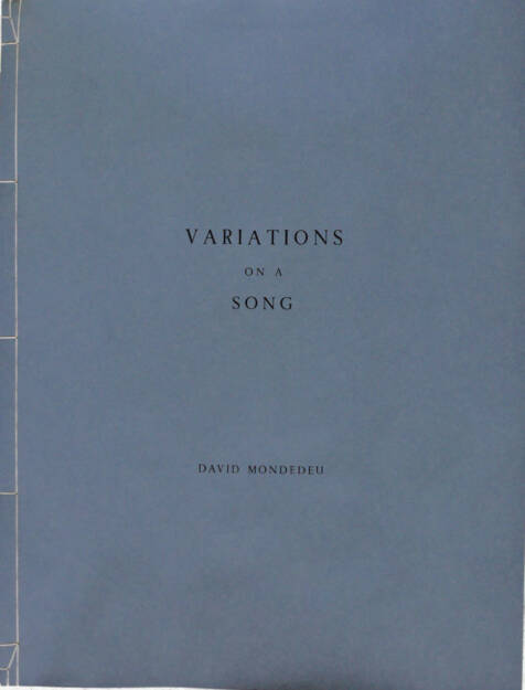David Mondedeu - Variations on a Song, Self published 2015, Cover - http://josefchladek.com/article/david_mondedeu_-_variations_on_a_song, © (c) josefchladek.com (19.05.2015)