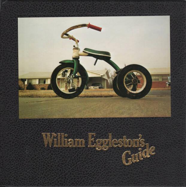 William Eggleston - William Eggleston's Guide, The Museum of Modern Art & The MIT Press 1976, Cover - http://josefchladek.com/book/william_eggleston_-_william_egglestons_guide, © (c) josefchladek.com (20.05.2015)