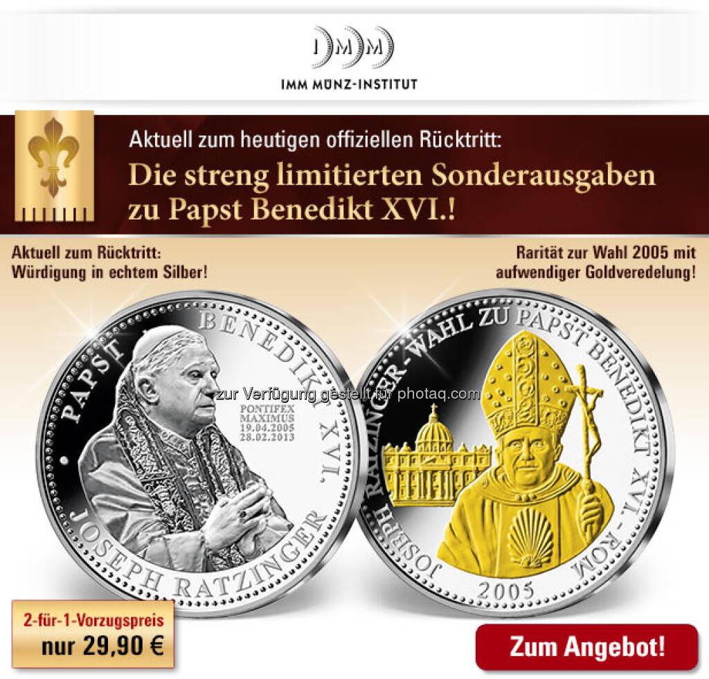 Die Papst-Münze bei IMM. http://www.imm-muenze.at/ (28.02.2013)