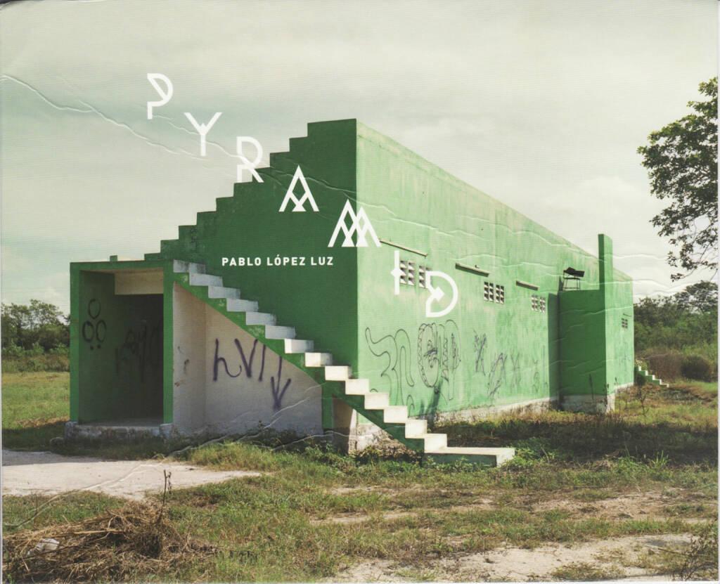 Pablo López Luz - Pyramid, Editorial RM 2015, Cover - http://josefchladek.com/book/pablo_lopez_luz_-_pyramid, © (c) josefchladek.com (26.05.2015)