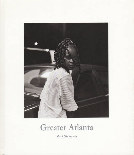 Mark Steinmetz - Greater Atlanta, Nazraeli 2009, Cover - http://josefchladek.com/book/mark_steinmetz_-_greater_atlanta, © (c) josefchladek.com (27.05.2015)