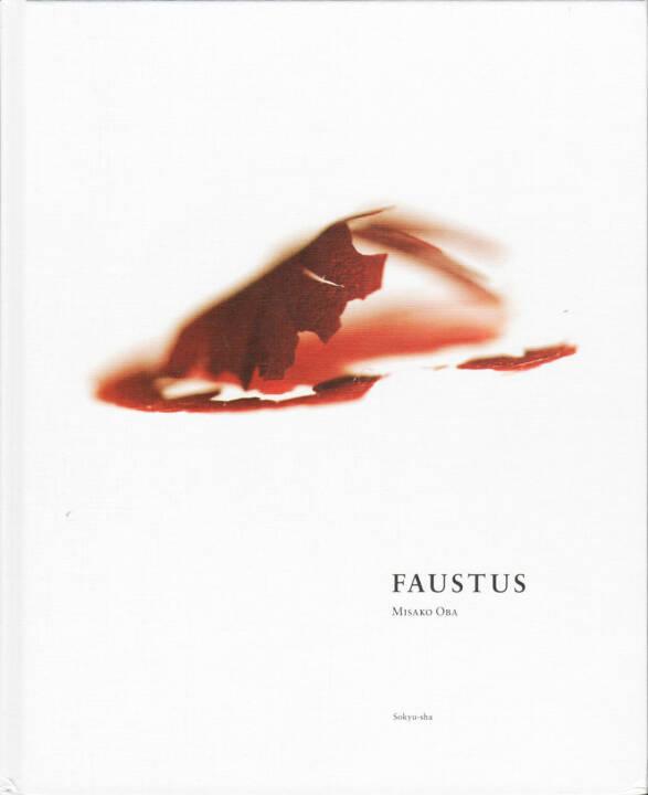 Misako Oba - Faustus, Sokyu-sha 2014, Cover - http://josefchladek.com/book/misako_oba_-_faustus