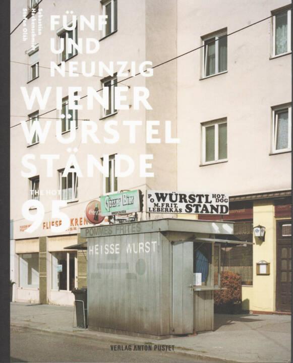 Stefan Olah - Fünfundneunzig Wiener Würstelstände, Anton Pustet 2013, Cover - http://josefchladek.com/book/stefan_olah_-_funfundneunzig_wiener_wurstelstande