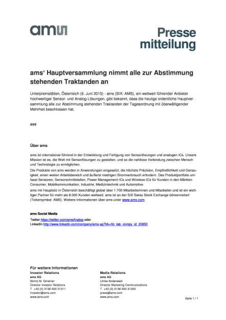 ams' Hauptversammlung nimmt alle zur Abstimmung stehenden Traktanden an, Seite 1/1, komplettes Dokument unter http://boerse-social.com/static/uploads/file_103_ams_hv.pdf (09.06.2015)