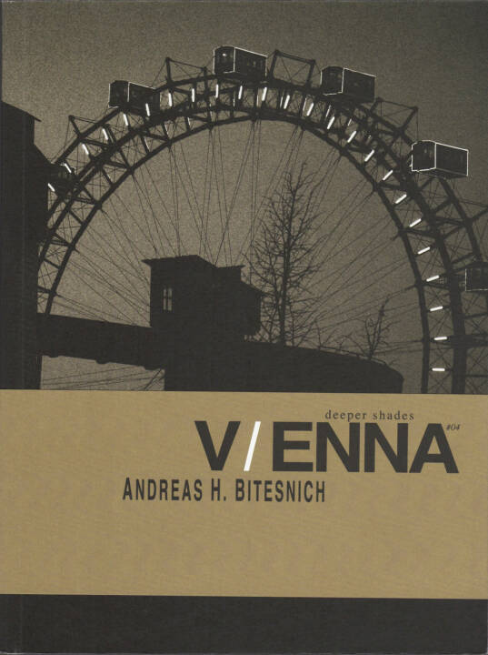 Andreas Bitesnich - Deeper Shades #04 Vienna, Room5Books 2015, Cover - http://josefchladek.com/book/andreas_bitesnich_-_deeper_shades_04_vienna