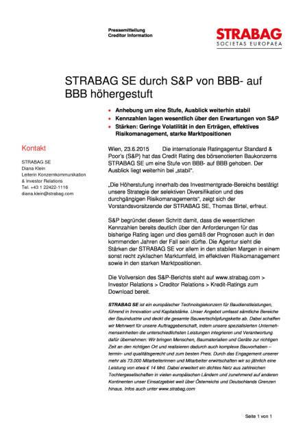 Strabag SE durch S&P von BBB- auf BBB höhergestuft, Seite 1/1, komplettes Dokument unter http://boerse-social.com/static/uploads/file_158_strabag_sp.pdf (23.06.2015)