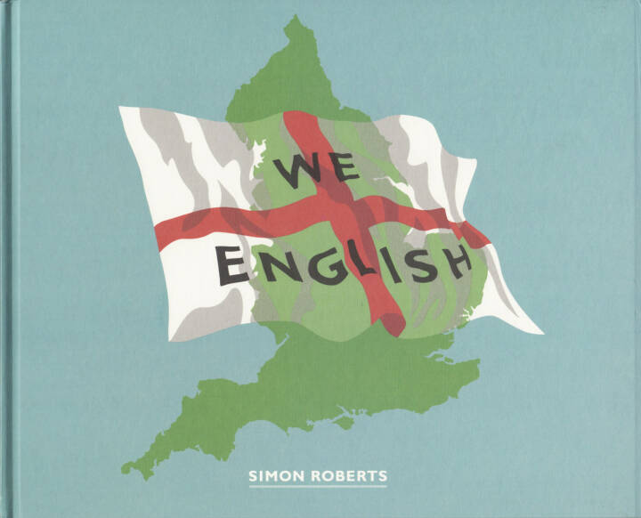 Simon Roberts - We English, Chris Boot 2009, Cover - http://josefchladek.com/book/simon_roberts_-_we_english