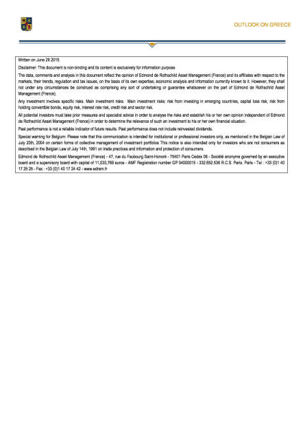 Ausblick auf Griechenland (Rothschild Asset Management) , Seite 3/3, komplettes Dokument unter http://boerse-social.com/static/uploads/file_187_ausblick_auf_griechenland.pdf (30.06.2015)