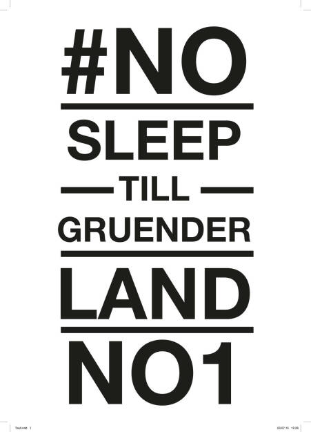 #No Sleep Till Gründerland No. 1 (13.07.2015)