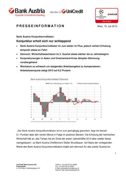 Bank Austria Konjunkturindikator: Schleppende Erholung, Seite 1/4, komplettes Dokument unter http://boerse-social.com/static/uploads/file_229_bank_austria_konjunkturindikator_schleppende_erholung.pdf (15.07.2015)