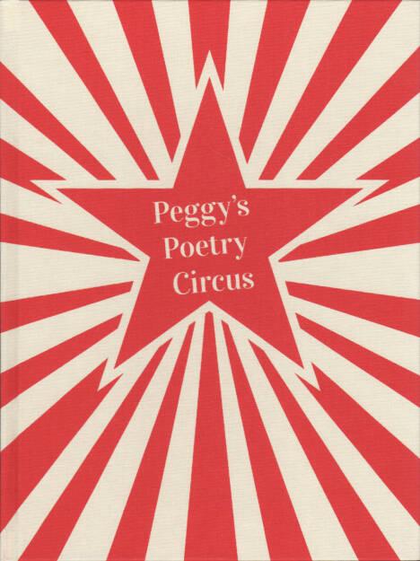 Petra Rautenstrauch - Peggy's Poetry Circus, Self published 2014, Cover - http://josefchladek.com/book/petra_rautenstrauch_-_peggys_poetry_circus, © (c) josefchladek.com (19.07.2015)