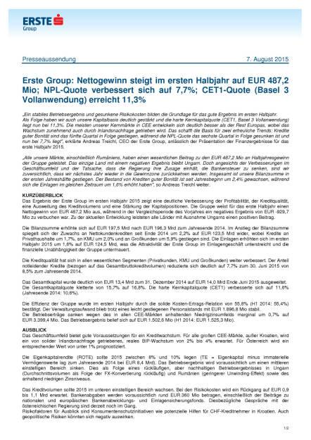 Erste Group: Nettogewinn steigt im ersten Halbjahr auf EUR 487,2 Mio, Seite 1/2, komplettes Dokument unter http://boerse-social.com/static/uploads/file_278_erste_group_nettogewinn_steigt_im_ersten_halbjahr_auf_eur_4872_mio.pdf (07.08.2015)