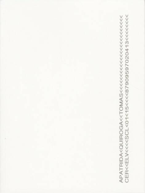 Tomás Quiroga - Apátrida, Ediciones La Visita 2014, Cover - http://josefchladek.com/book/tomas_quiroga_-_apatrida, © (c) josefchladek.com (10.08.2015)