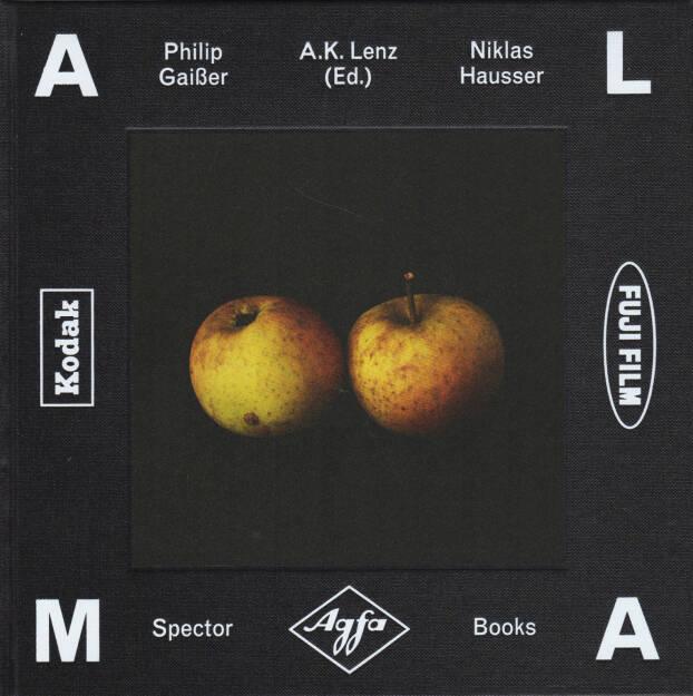 Philip Gaißer & Niklas Hausser - Alma, Spector Books 2014, Cover - http://josefchladek.com/book/philip_gaisser_niklas_hausser_-_alma, © (c) josefchladek.com (10.08.2015)