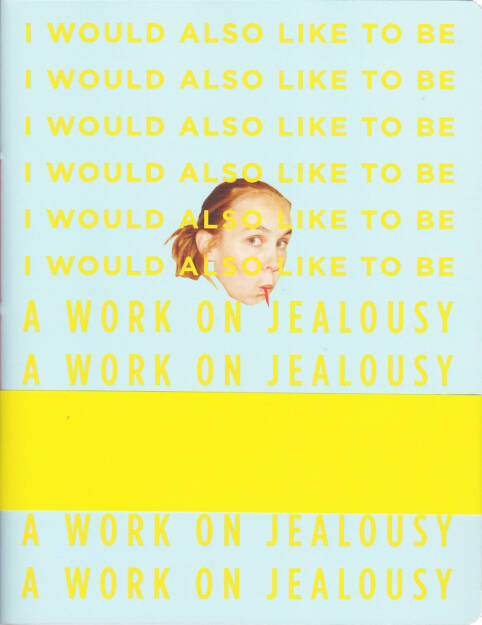 Jenny Rova - I would also like to be, b.frank books 2015, Cover - http://josefchladek.com/book/jenny_rova_-_i_would_also_like_to_be, © (c) josefchladek.com (12.08.2015)