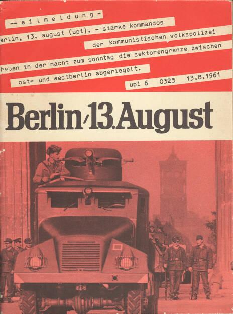 Berlin, 13. August, 1963 - Bundesministerium für gesamtdeutsche Fragen, Cover - http://josefchladek.com/book/berlin_13_august_1963_-_bundesministerium_fur_gesamtdeutsche_fragen, © (c) josefchladek.com (13.08.2015)