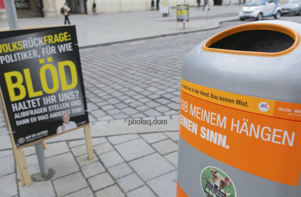 Mistkübel bzw. für wie blöd haltet Ihr uns? by Martina Draper (18.03.2013)