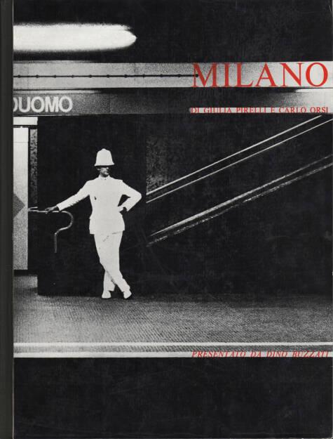 Giulia Pirelli and Carlo Orsi - Milano, Bruno Alfieri Editore 1965, Cover - http://josefchladek.com/book/giulia_pirelli_and_carlo_orsi_-_milano, © (c) josefchladek.com (29.08.2015)