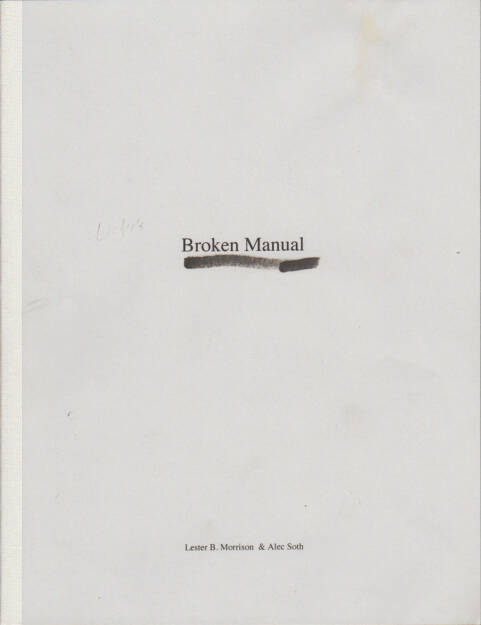 Alec Soth - Broken Manual, Steidl 2010, Cover - http://josefchladek.com/book/alec_soth_-_broken_manual, © (c) josefchladek.com (31.08.2015)