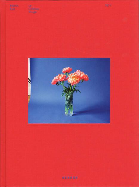 Martin Essl - Le Château Rouge No 1, Kehrer Verlag 2015, Cover - http://josefchladek.com/book/martin_essl_-_le_chateau_rouge_no_1, © (c) josefchladek.com (02.09.2015)