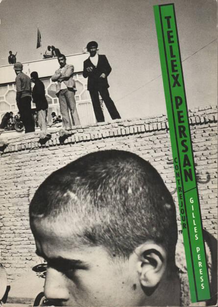 Gilles Peress - Telex Persan, Contrejour 1984, Cover - http://josefchladek.com/book/gilles_peress_-_telex_persan, © (c) josefchladek.com (06.09.2015)