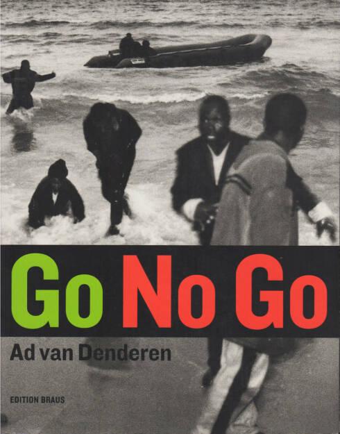 Ad Van Denderen - Go No Go, Braus Edition Im Wachter 2003, Cover - http://josefchladek.com/book/ad_van_denderen_-_go_no_go, © (c) josefchladek.com (08.09.2015)