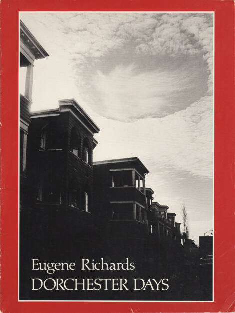 Eugene Richards - Dorchester Days, Many Voices Press 1978, Cover - http://josefchladek.com/book/eugene_richards_-_dorchester_days, © (c) josefchladek.com (30.09.2015)