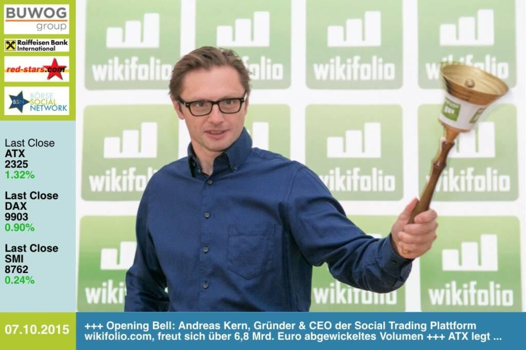 #openingbell am 7.10.: Andreas Kern, Gründer & CEO der Social Trading Plattform wikifolio.com, freut sich über 6,8 Mrd. Euro abgewickeltes Volumen http://www.openingbell.eu http://www.wikifolio.com (07.10.2015)