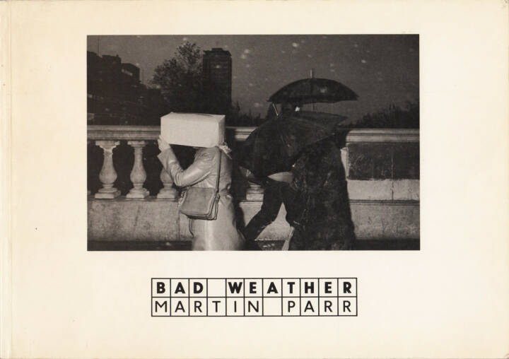 Martin Parr - Bad Weather, Zwemmer 1982, Cover - http://josefchladek.com/book/martin_parr_-_bad_weather