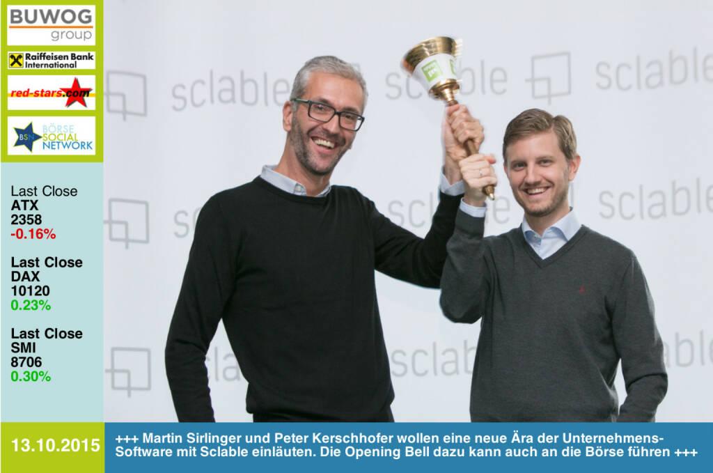 #openingbell am 13.10. für Sclable: Martin Sirlinger und Peter Kerschhofer wollen eine neue Ära der Unternehmens-Software einläuten. Die Opening Bell dazu kann auch an die Börse führen http://www.openingbell.eu (13.10.2015)