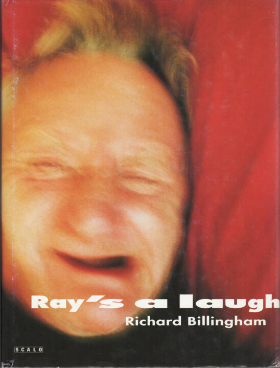 Richard Billingham - Ray's a laugh, Scalo 1996, Cover - http://josefchladek.com/book/richard_billingham_-_rays_a_laugh