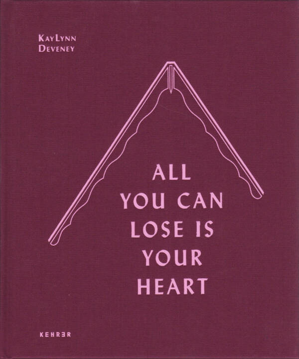 KayLynn Deveney - All You Can Lose is Your Heart, Kehrer 2015, Cover - http://josefchladek.com/book/kaylynn_deveney_-_all_you_can_lose_is_your_heart