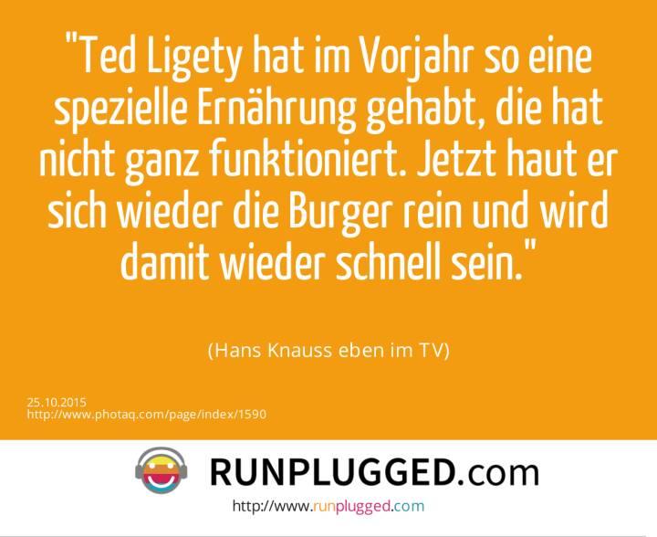Ted Ligety hat im Vorjahr so eine spezielle Ernährung gehabt, die hat nicht ganz funktioniert. Jetzt haut er sich wieder die Burger rein und wird damit wieder schnell sein.<br><br> (Hans Knauss eben im TV)