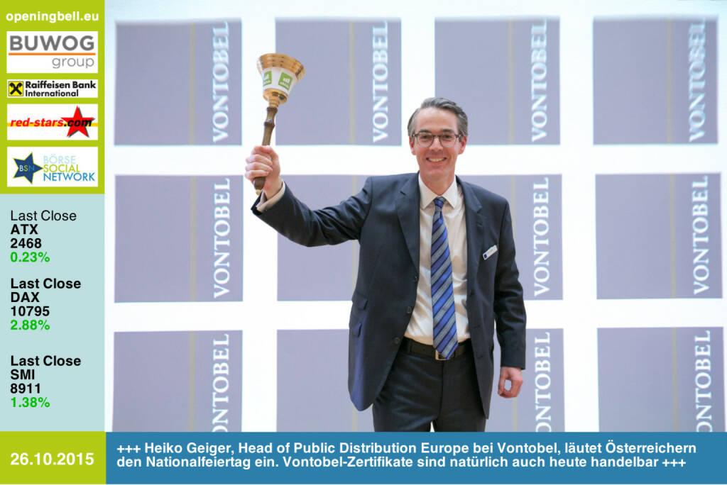 #openingbell am 26.10: Heiko Geiger, Head of Public Distribution Europe bei Vontobel, läutet den Österreichern ihren Nationalfeiertag ein. Vontobel-Zertifikate sind natürlich auch heute handelbar http://www.openingbell.eu (26.10.2015)