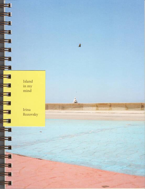 Irina Rozovsky - Island in my mind, Kettler 2015, Cover - http://josefchladek.com/book/irina_rozovsky_-_island_in_my_mind