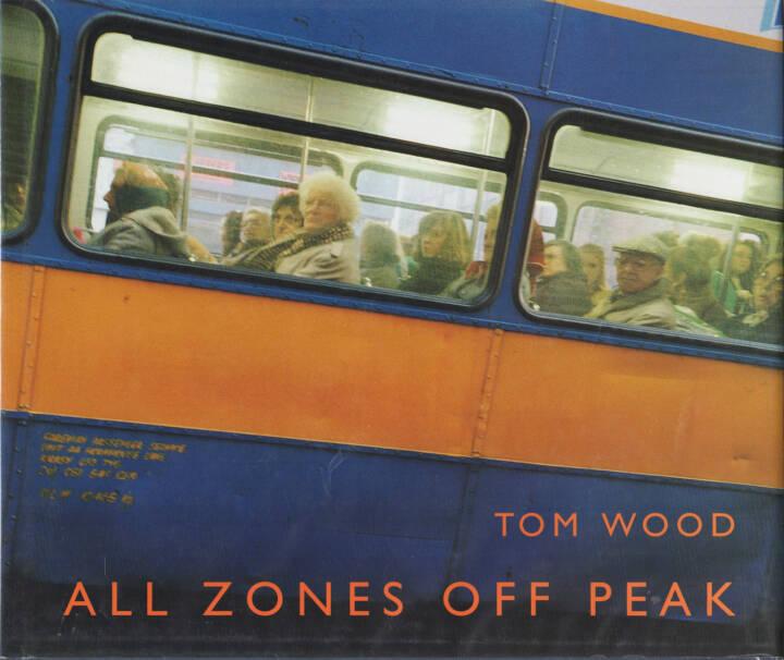 Tom Wood - All Zones Off Peak, Dewi Lewis 1998, Cover - http://josefchladek.com/book/tom_wood_-_all_zones_off_peak