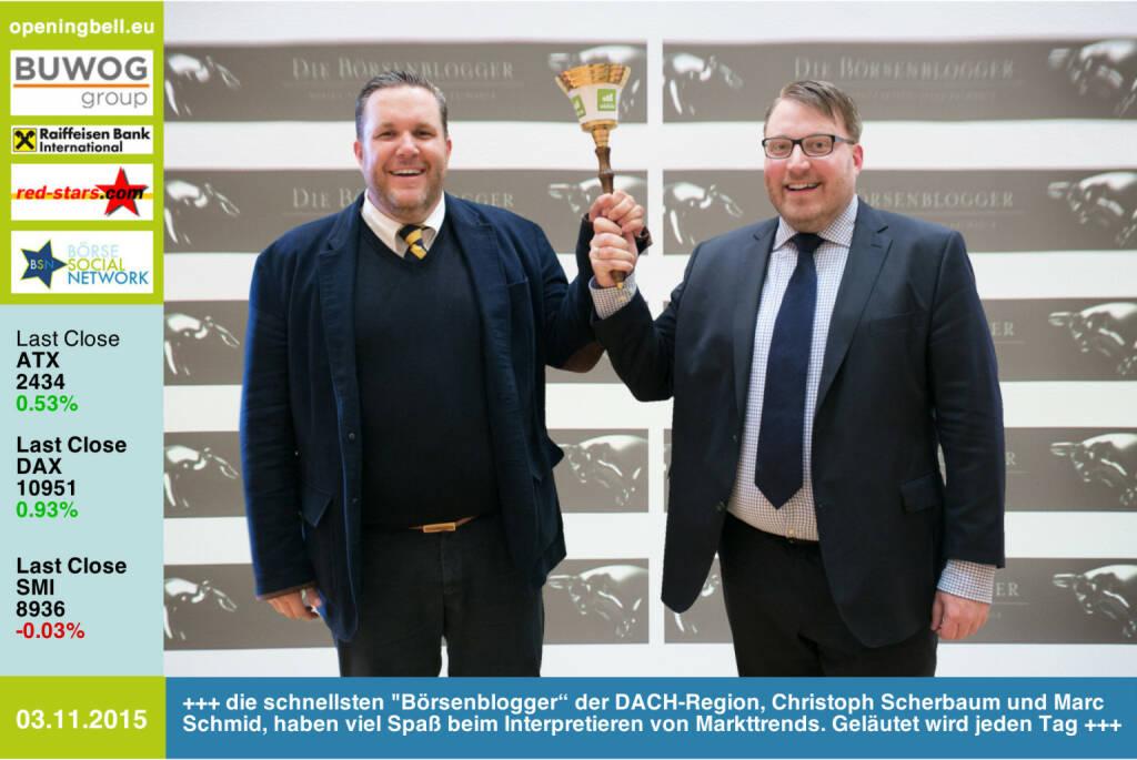 """#openingbell am 3.11.: Die schnellsten Börsenblogger"""" der DACH-Region,  Christoph Scherbaum und Marc Schmid, haben viel Spaß beim Interpretieren von Markttrends. Geläutet wird jeden Tag. http://dieboersenblogger.de http://www.openingbell.eu (03.11.2015)"""