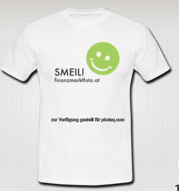 Smeil! Das finanzmarktfoto.at-Shirt (25.03.2013)