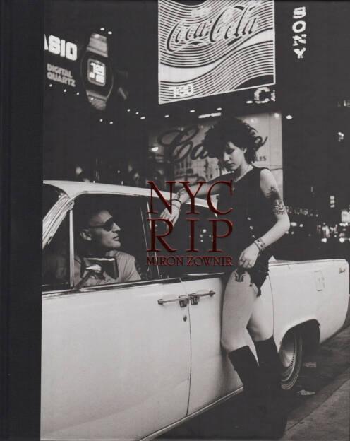Miron Zownir - NYC RIP, Pogo Books 2015, Cover - http://josefchladek.com/book/miron_zownir_-_nyc_rip, © (c) josefchladek.com (10.11.2015)