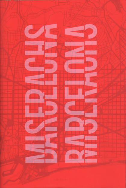 Xavier Miserachs - Miserachs Barcelona, Editorial RM 2015, Cover - http://josefchladek.com/book/xavier_miserachs_-_miserachs_barcelona, © (c) josefchladek.com (11.11.2015)