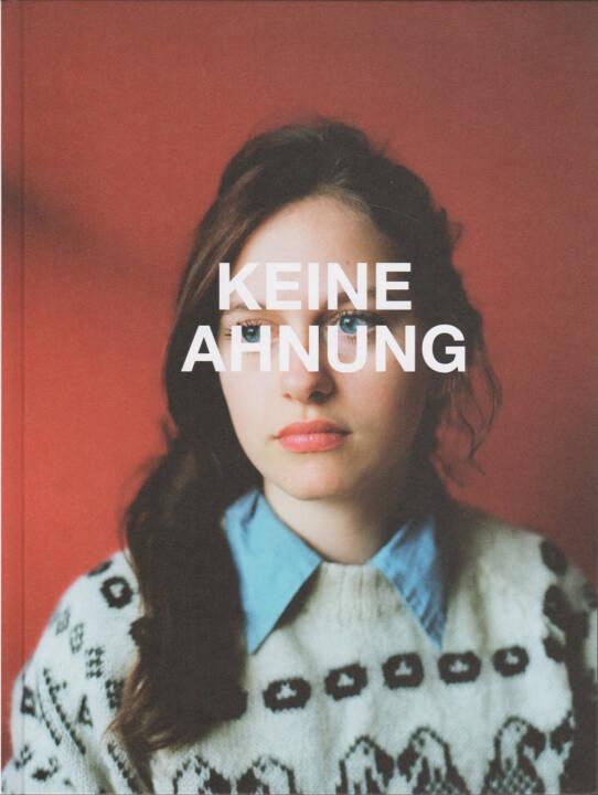Sandra Stein - Keine Ahnung, Verlag Kettler 2015, Cover - http://josefchladek.com/book/sandra_stein_-_keine_ahnung
