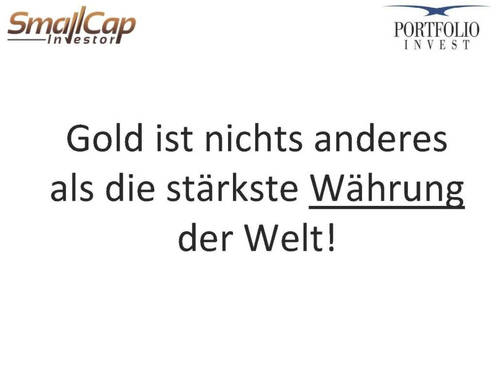 Gold ist nichts anderes als die stärkste Währung der Welt! (12.11.2015)